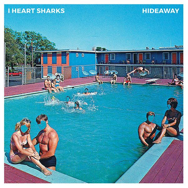 iheartsharks_hideaway_cover600px